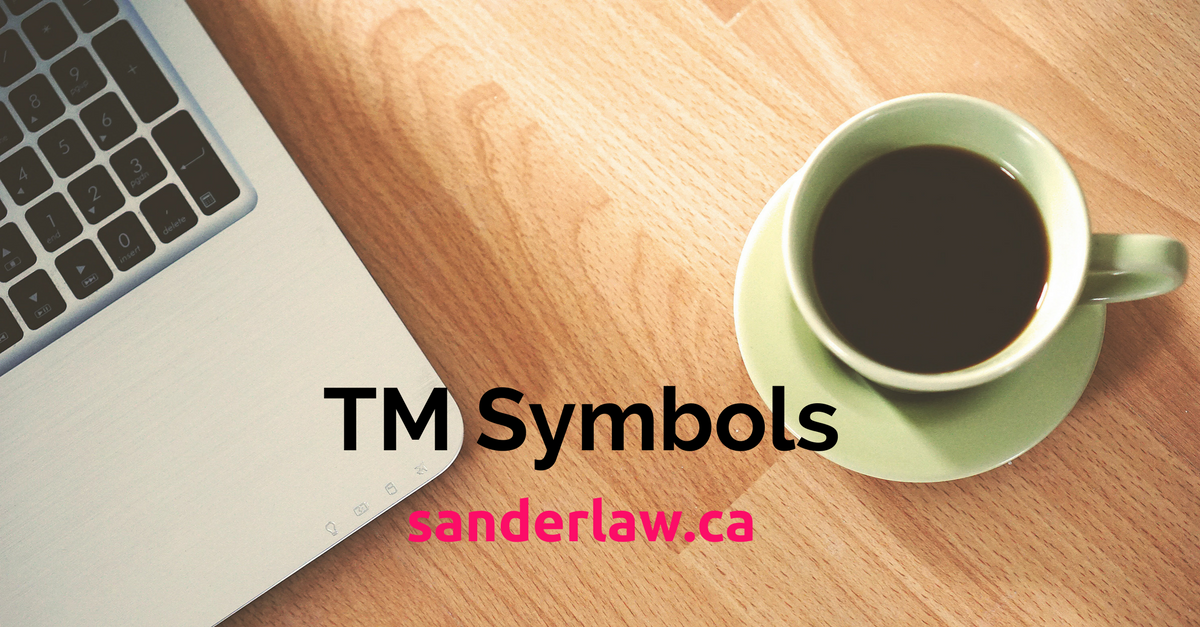 How To Use Trademark Symbols The Right Way Sander Law
