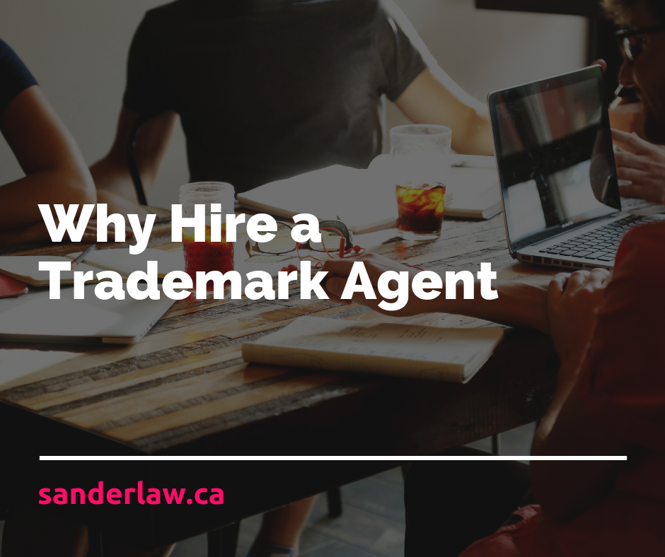 Why Hire a Trademark Agent
